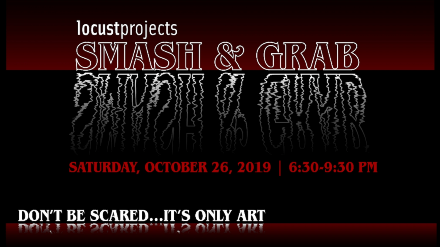 2019 Annual Smash & Grab Fundraiser