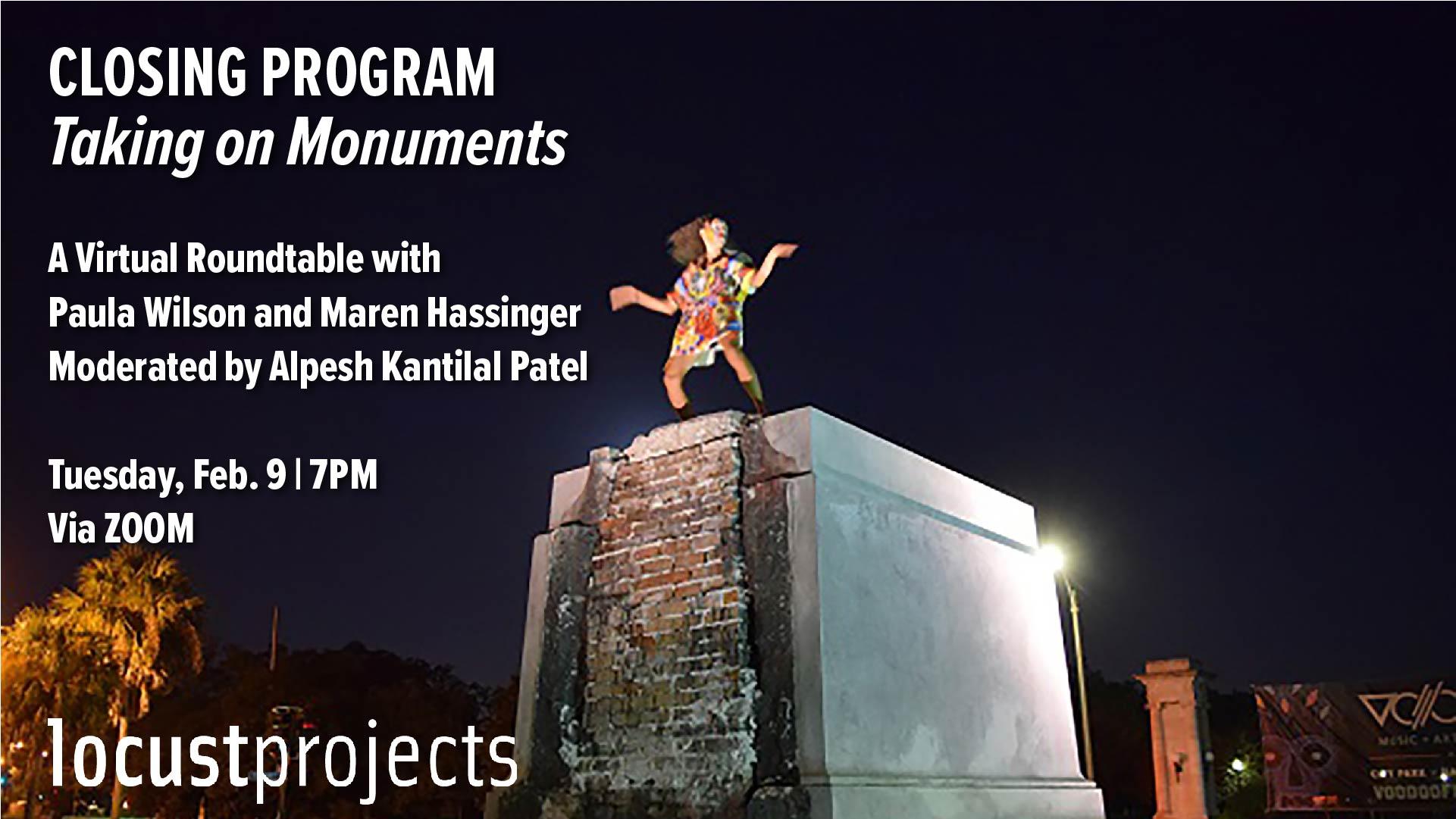 Closing Program: Taking on Monuments