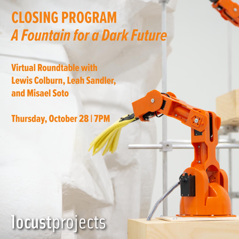 Closing Program: A Fountain for a Dark Future