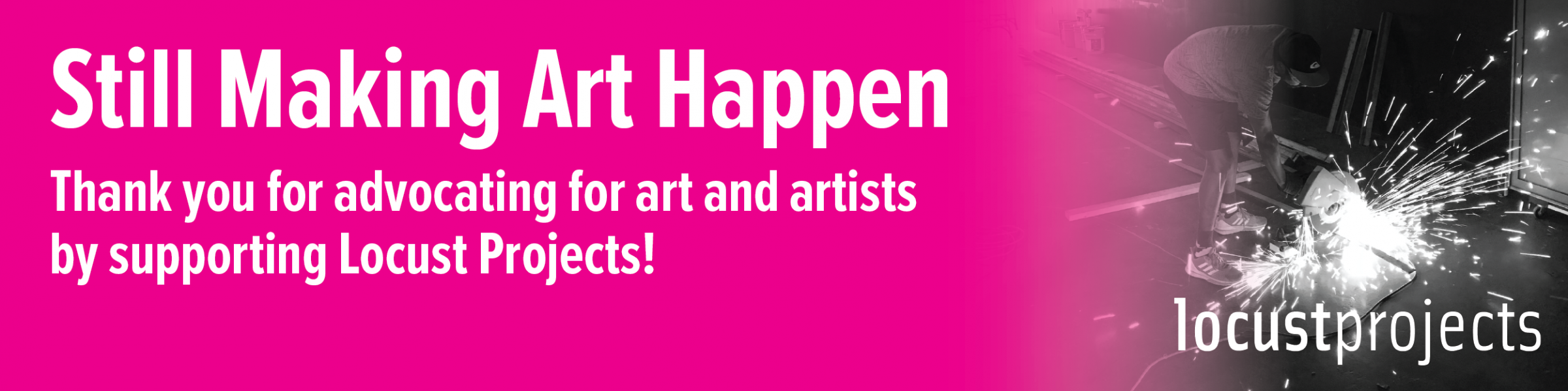 Still Making Art Happen: Action and Advocacy Campaign Spring 2020