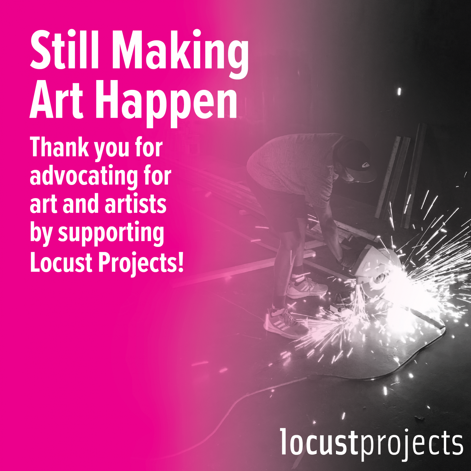 Still Making Art Happen: Action and Advocacy Campaign